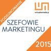 Dyrektorzy marketingu podsumowują 2015 rok i prognozują, co zdarzy się w 2016