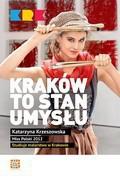 Kraków to stan umysłu