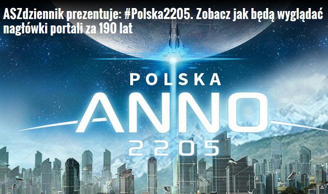 """ASZdziennik.pl z tagiem #Polska2205 wypromował w social media grę """"Anno 2205"""""""