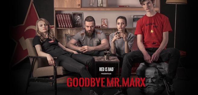 """""""Goodbye Mr. Marx"""" w kampanii odzieży Red Is Bad. """"Marksowska wizja świata to zdecydowanie nie jest nasza"""""""
