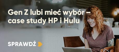 Gen Z lubi mieć wybór – case study HP i Hulu