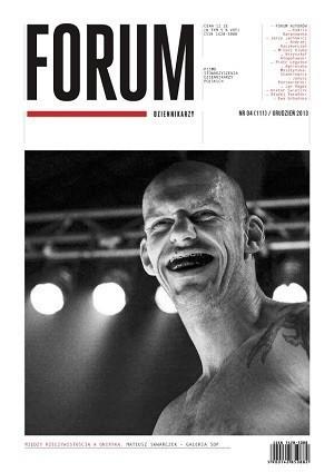 Forum Dziennikarzy -                     4/2013