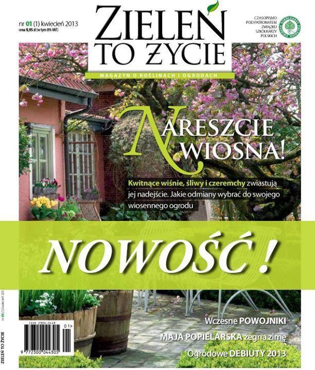 Zieleń to Życie -                     1/2013 - kwiecień