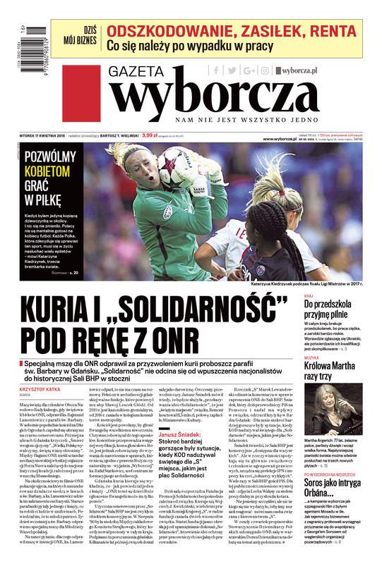 Gazeta Wyborcza -                     2018-04-17