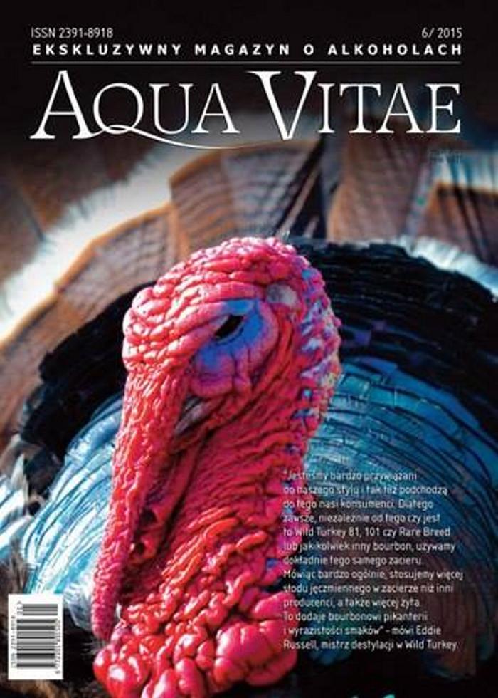 Aqua Vitae. Ekskluzywny Magazyn o Alkoholach -                     6/2015