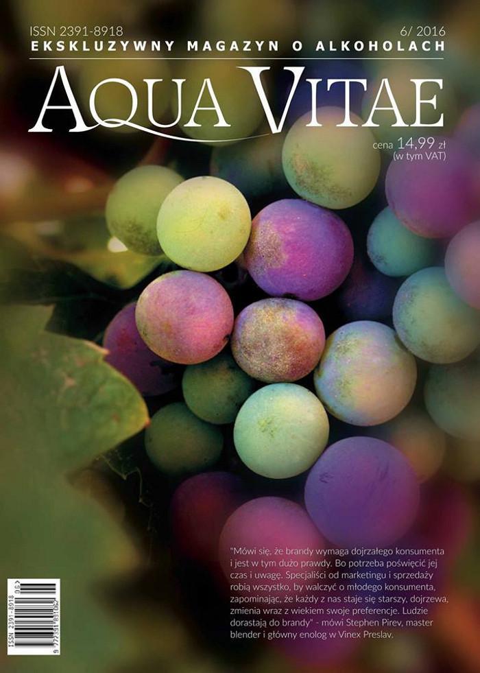 Aqua Vitae. Ekskluzywny Magazyn o Alkoholach -                     6/2016