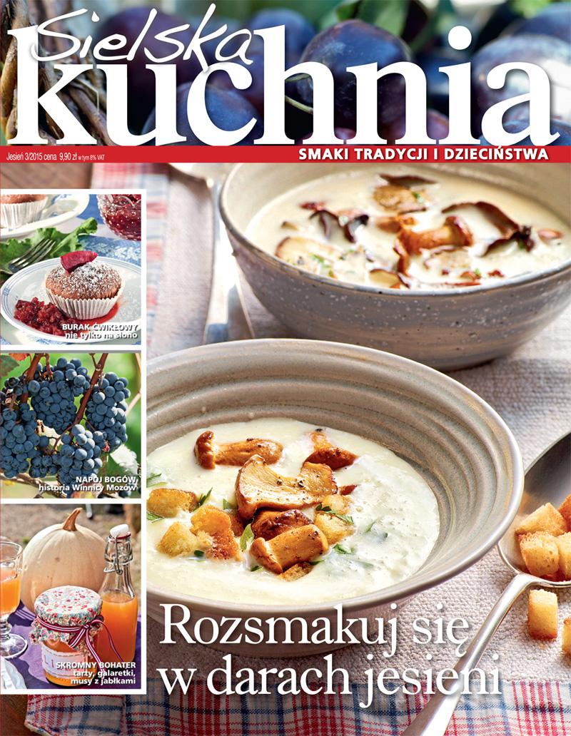 Sielska Kuchnia 32015 Pierwsze Strony Jedynki