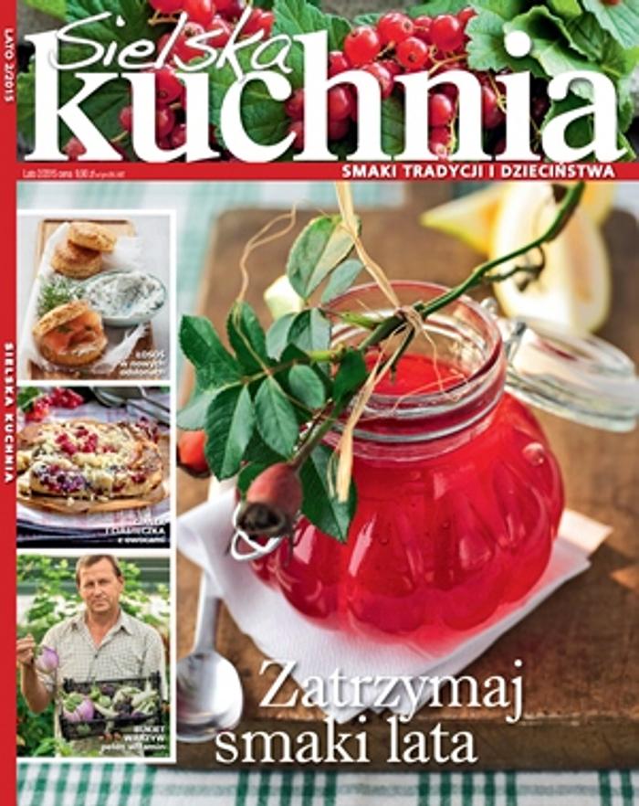 Sielska Kuchnia 22015 Pierwsze Strony Jedynki