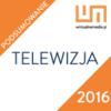 Branża telewizyjna podsumowuje 2016 rok. Trendy na 2017
