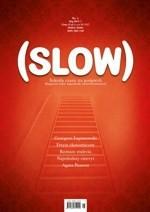 """""""Slow"""" - nowy magazyn na rynku"""