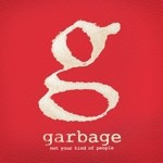 Garbage: Not Your Kind of People (wideo)
