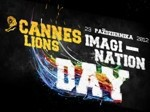 Cannes Lions Imagination Day 2012