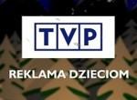 """""""Reklama Dzieciom"""" po raz 20. TVP zaprasza sponsorów i organizacje charytatywne"""