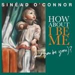 Sinéad O'Connor chodzi tylko o seks