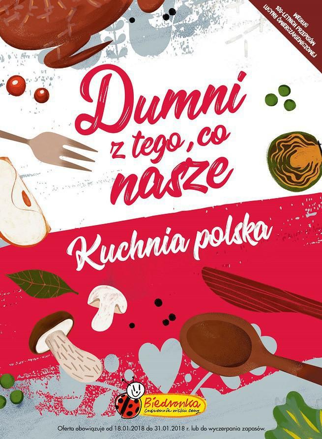 Dumni Z Tego Co Nasze Kuchnia Polska W Kampanii Biedronki