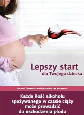 Rusza Antyalkoholowa Kampania Lepszy Start Dla Twojego Dziecka