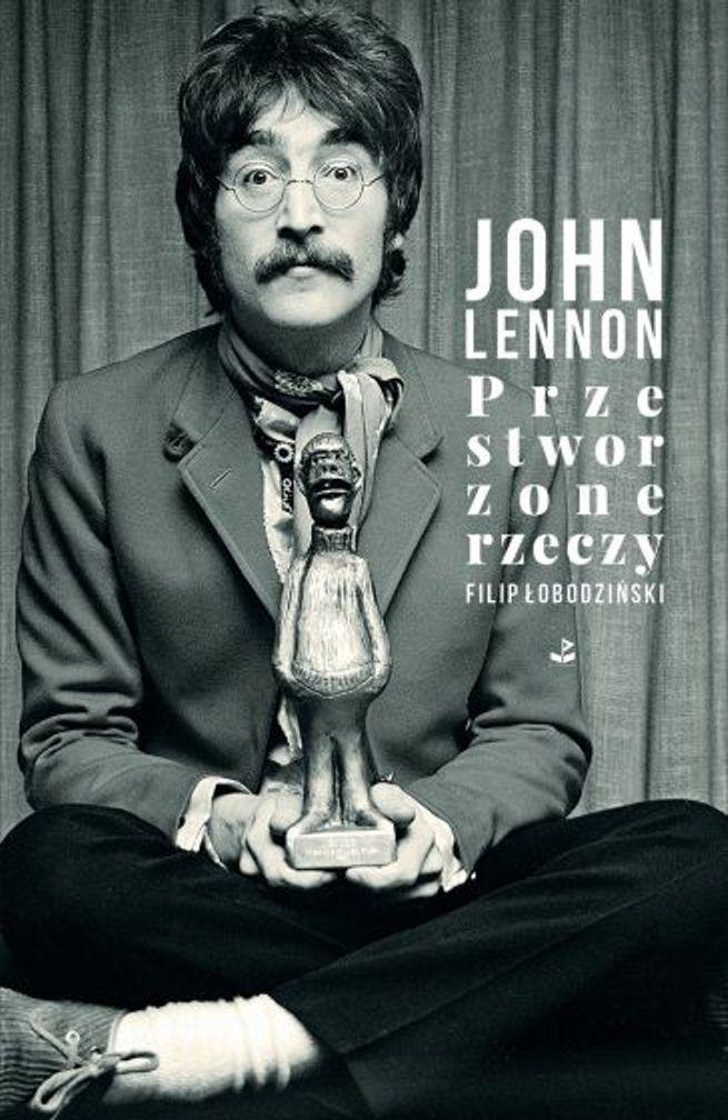 The Beatles Polska: Filip Łobodziński: John Lennon kazał mi odnaleźć w sobie słowotwórcę