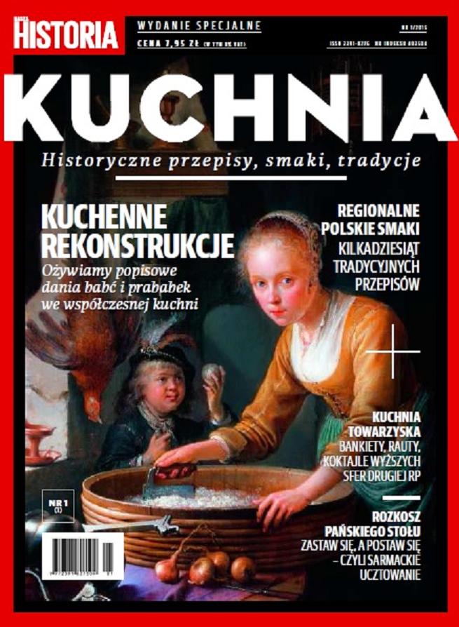 Nasza Historia Kuchnia Wydanie Specjalne Naszej Historii